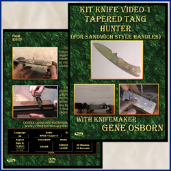 Kit Knife Video 1 Tapered Tang Hunter (For Sandwich Style Handles)